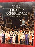 The Theater Experience, Wilson, Edwin, 0070706832