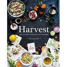 Harvest: 180 Recipes Through the Seasons