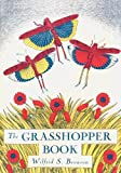The Grasshopper Book, Wilfrid Swancourt Bronson, 0865346909