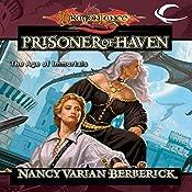The Prisoner of Haven: Dragonlance: The Age of Mortals, Book 4 | Nancy Varian Berberick