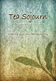img - for Tea Sojourn: an experiential journey book / textbook / text book