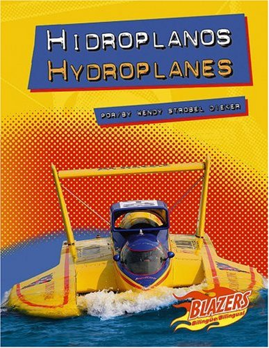 Descargar Libro Hidroplanos/hydroplanes Wendy Strobel Dieker