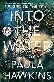 Into the Water: A Novel (Random House Large Print)