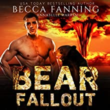 Bear Fallout Audiobook by Becca Fanning Narrated by Annabelle Warren