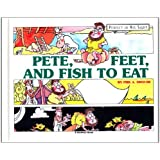 Pete Feet and Fish to Eat (Perfect in His Sight)