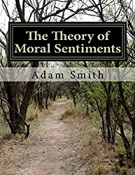 The Theory of Moral Sentiments (Economics Book 1)