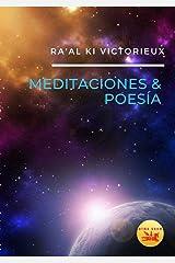 Meditaciones y Poesía : Libro de Horas para Nutrir el Alma (Lóng Wáng nº 5) (Spanish Edition) Kindle Edition