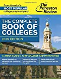 Complete Book of Colleges: 2015 Edition (College Admissions Guides) (Princeton Review: Complete Book of Colleges)