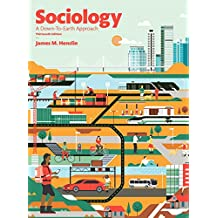 Sociology: A Down-to-Earth Approach (13th Edition)