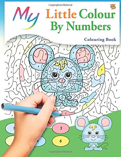 My Little Colour By Numbers Colouring Book: Cute Creative Children\'s ...