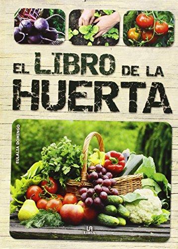 Descargar Libro Libro De La Huerta,el Eulalia Domingo
