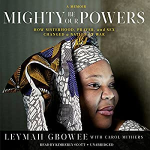 Mighty Be Our Powers Audiobook