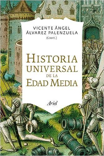 Historia Universal de la Edad Media (Ariel): Amazon.es: Álvarez Palenzuela, Vicente Ángel: Libros