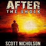 After: The Shock, Book 1 | Scott Nicholson