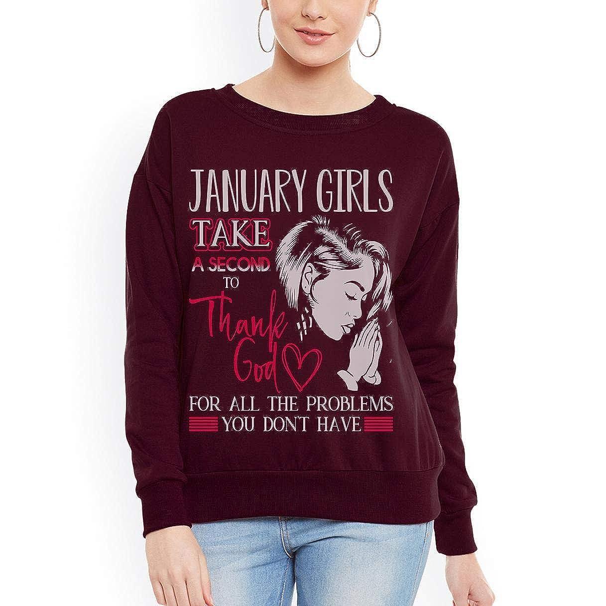 Doryti January Girl Thank God Awesome Gift Girl Women Women Sweatshirt tee