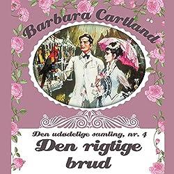 Den rigtige brud (Barbara Cartland - Den udødelige samling 4)