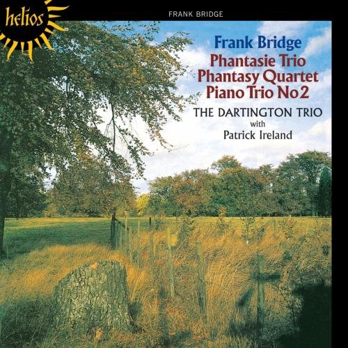 Bridge: Phantasie Trio, Phantasy Quartet, Piano Trio (Phantasy Trio)