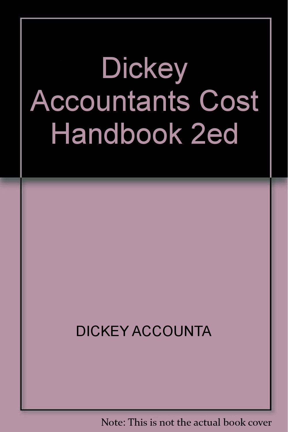 Dickey Accountants Cost Handbook 2ed