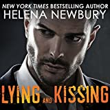 Lying and Kissing: Kissing Series #1
