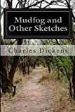 Mudfog and Other Sketches, Charles Dickens, 150015220X