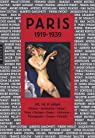 Paris 1919-1939 : Art et culture par Bouvet