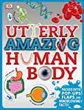 The Incredible Pop-Up Body Book: DK Publishing