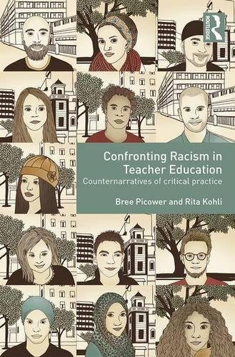 Confronting Racism in Teacher Education: Counternarratives of Critical Practice