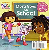 Dora Goes to School/Dora Va a la Escuela (Dora the Explorer) (Pictureback(R))