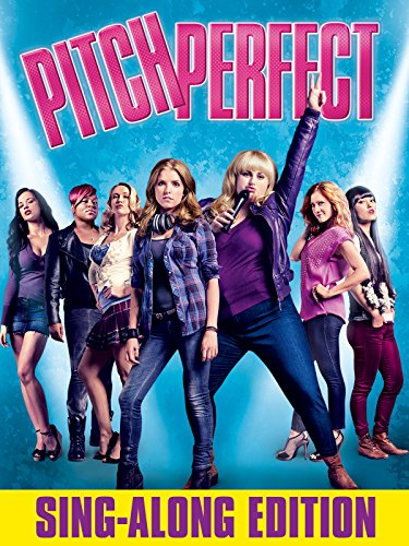 Pitch Perfect Sing Along Edition