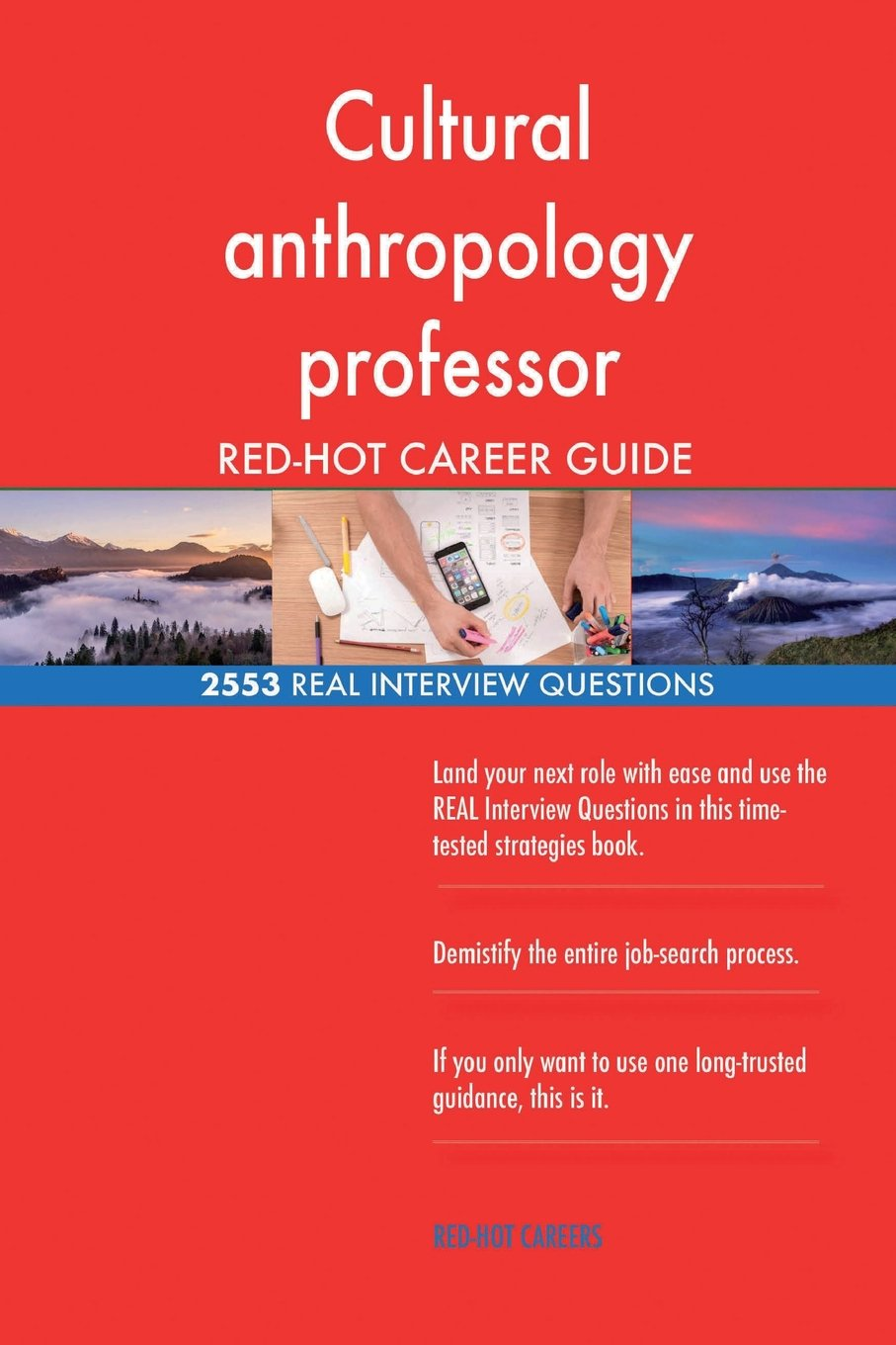 Cultural anthropology professor RED-HOT Career; 2553 REAL Interview Questions pdf epub