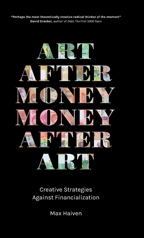 Art after money, money after art-visual