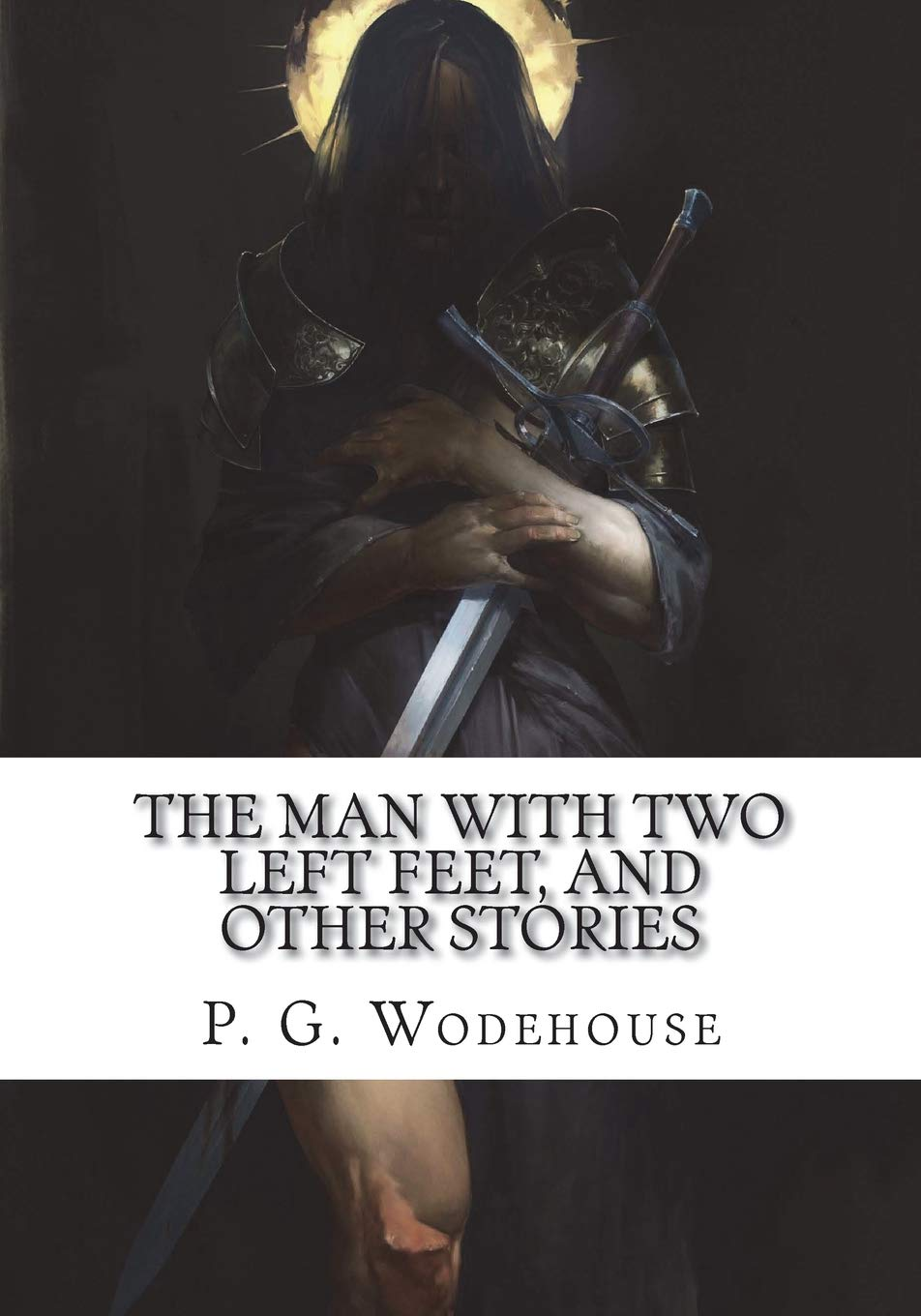The Man with Two Left Feet, and Other Stories pdf