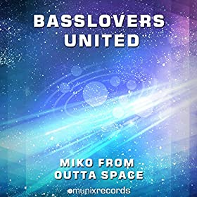 Basslovers United-Miko From Outta Space