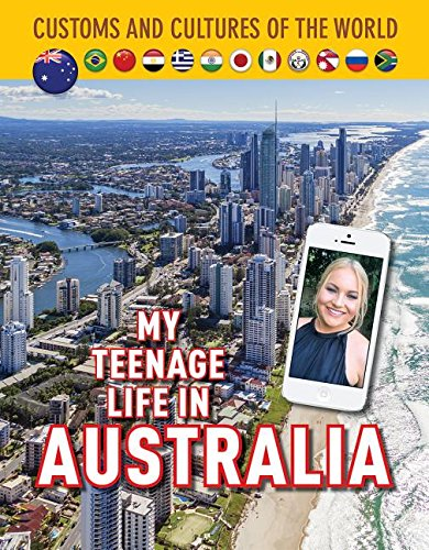 My Teenage Life in Australia (Custom and Cultures of the - Australia Custom