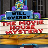 img - for The Movie House Mystery book / textbook / text book