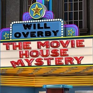The Movie House Mystery Audiobook