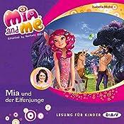 Mia und der Elfenjunge (Mia and Me 16) | Isabella Mohn