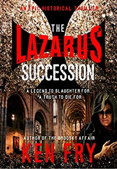 The Lazarus Succession by [Fry, Ken]
