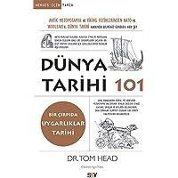 Dünya Tarihi 101: Antik Mezopotamya ve Viking Fetihlerinden Nato ve Wıkıleaks'e Dünya Tarihi Hakkında Bilmeniz Gereken Her Şey