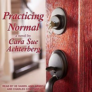Practicing Normal Audiobook