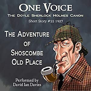 The Adventure of Shoscombe Old Place Audiobook