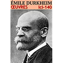 Émile Durkheim - Oeuvres: lci-140 (lci-eBooks) (French Edition)