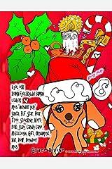 """a jól ósk koma fjölskyldu saman litabók með """"hundur pup"""" Santa, Elf, Star, Bear, Tree, Stocking, Kerti, Poki, Slay, Candy Cane, Mistilteinn, Gift, ... Reindeer með Grace Divine (Icelandic Edition) Paperback"""