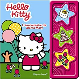 hello kitty lanniversaire de mama mary - Hello Kitty Anniversaire