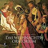 Das Weihnachtsoratorium: The Christmas Oratorio by Johann Sebastian Bach
