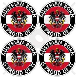"Austria Austrian nacido & Orgulloso 50mm (2"") bumper-helmet de vinilo pegatinas, calcomanías x4"