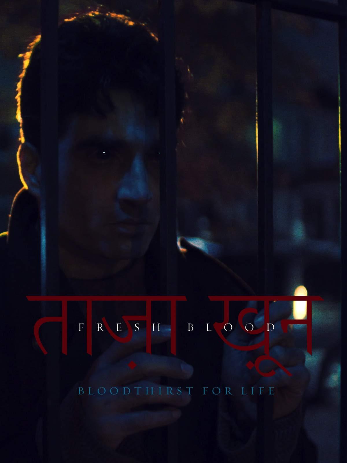 Fresh Blood (Taaza Khoon) on Amazon Prime Video UK