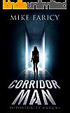 Corridor Man 2: Opportunity Knocks