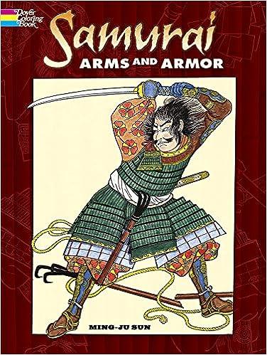 samurai arms and armor dover fashion coloring book