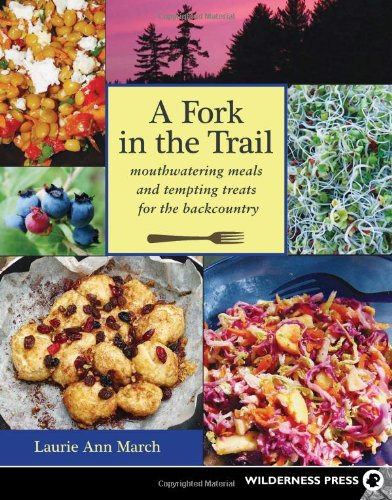 [PDF] Fork in the Trail: Mouthwatering Meals and Tempting Treats for the Backcountry Free Download | Publisher : Wilderness Press | Category : Cooking & Food | ISBN 10 : 0899974317 | ISBN 13 : 9780899974316